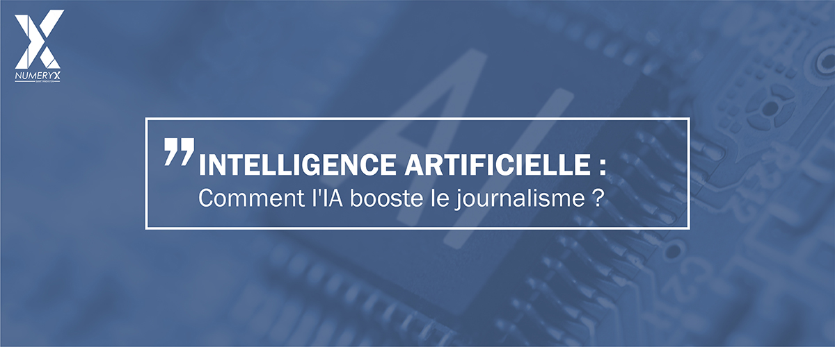 Comment l'IA booste le journalisme ?