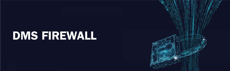 DMS Firewall